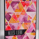 """[Werkeltisch] #118 – Geburtstagskarte """"Alles Liebe"""""""