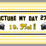 "[blogosphere] ""Picture my Day""-Day #pmdd27"